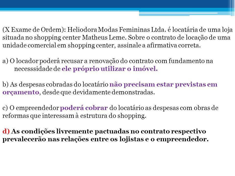 (X Exame de Ordem): Heliodora Modas Femininas Ltda.