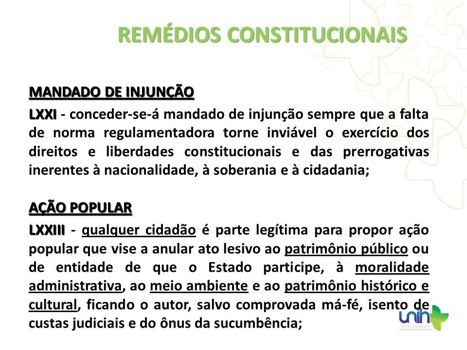 MANDADO DE INJUNÇÃO LXXI LXXI - conceder-se-á mandado de injunção sempre que a falta de norma regulamentadora torne inviável o exercício dos direitos
