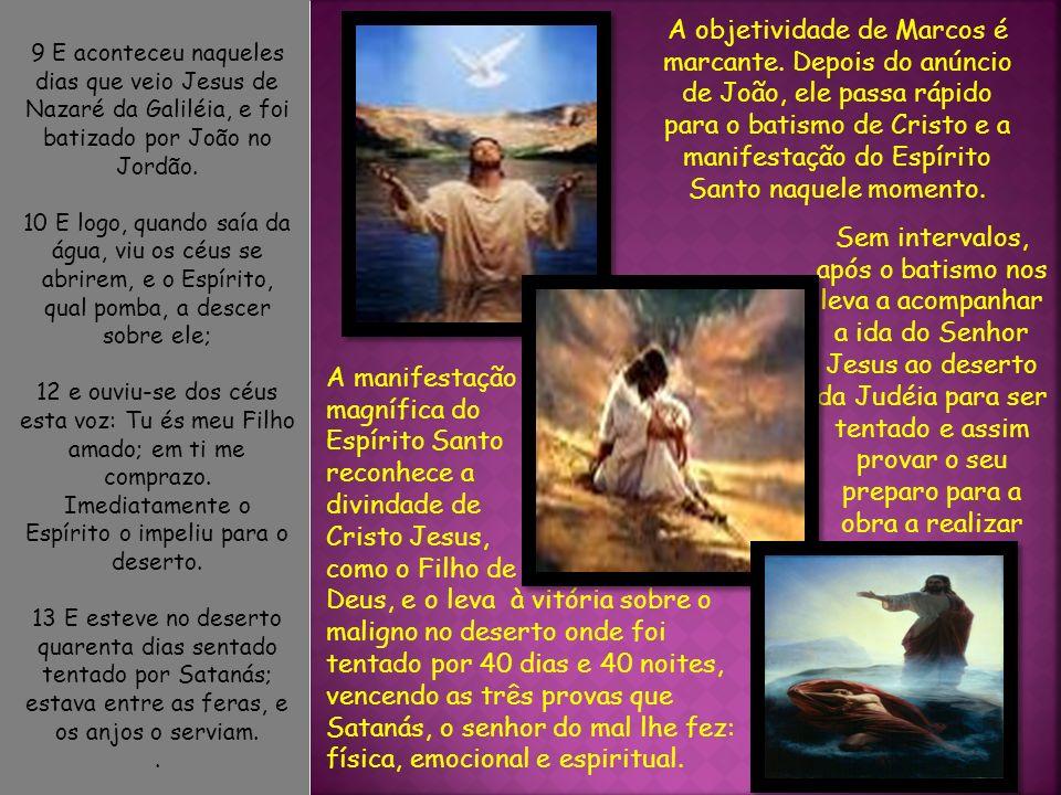 14 Ora, depois que João foi entregue, veio Jesus para a Galileia pregando o evangelho de Deus 15 e dizendo: O tempo está cumprido, e é chegado o reino de Deus.