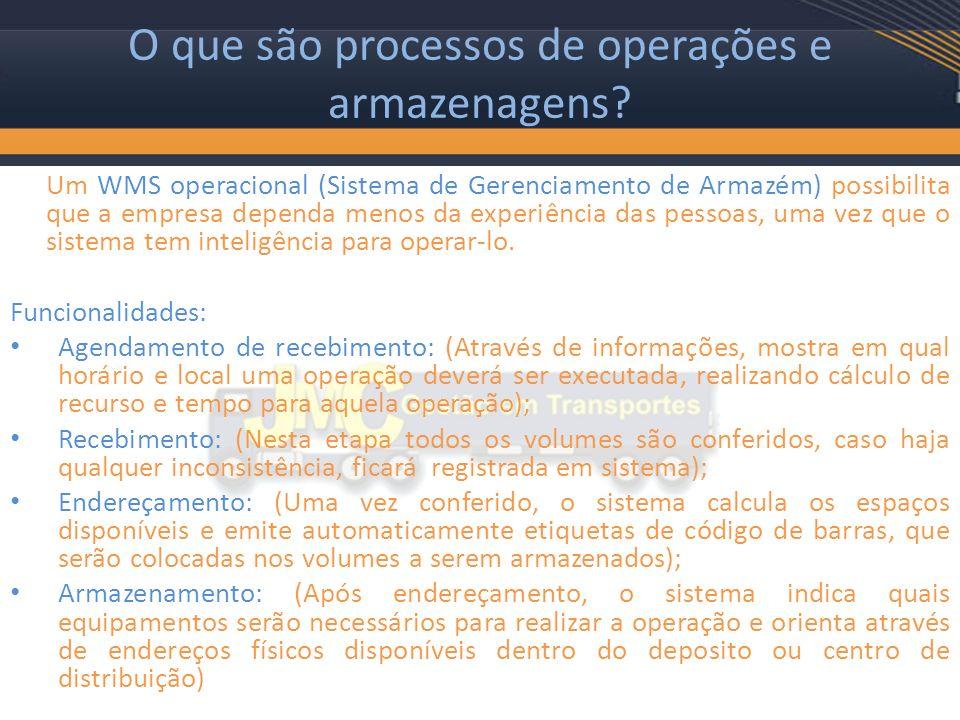 O que são processos de operações e armazenagens.
