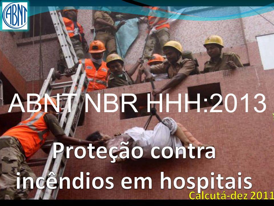 Mercofire 2013 – Norma para hospitais Que há de diferente em hospitais.