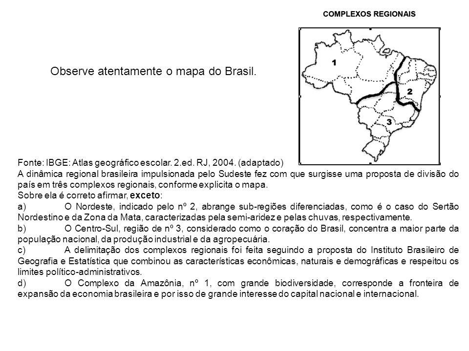 Questão 134) Em janeiro de 2007, o Governo Federal brasileiro lançou um programa, apresentado pela sigla PAC.