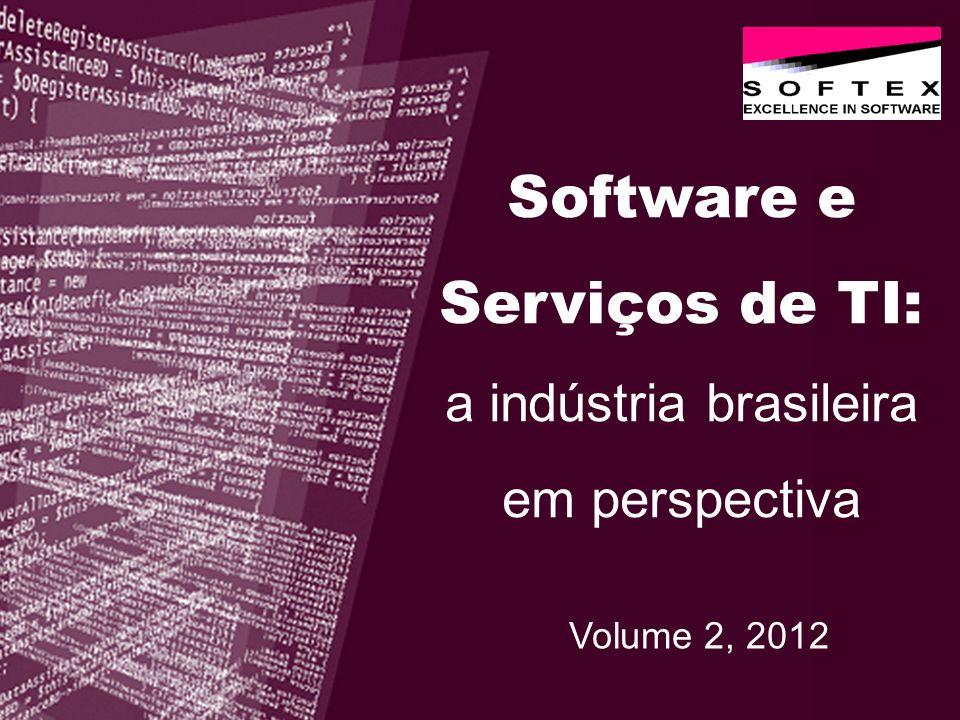 Software e Serviços de TI: a indústria brasileira em perspectiva Volume 2, 2012