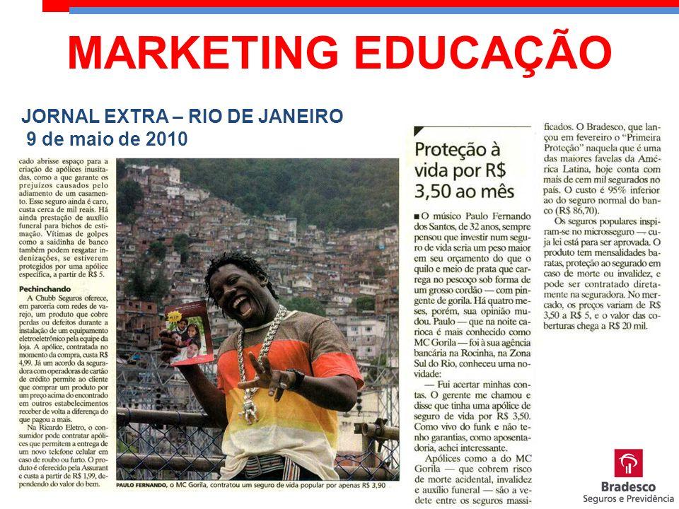 JORNAL EXTRA – RIO DE JANEIRO 9 de maio de 2010 MARKETING EDUCAÇÃO