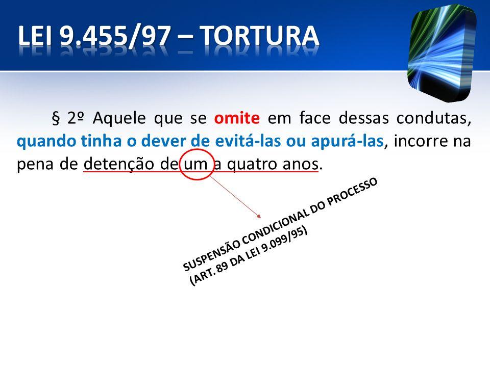 SUSPENSÃO CONDICIONAL DO PROCESSO (ART. 89 DA LEI 9.099/95)