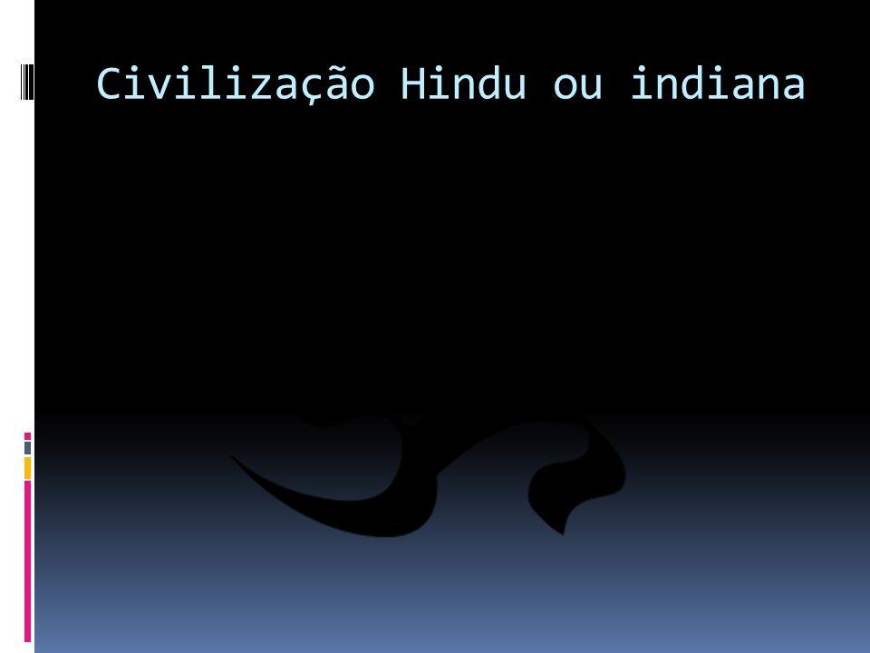 Civilização Hindu ou indiana