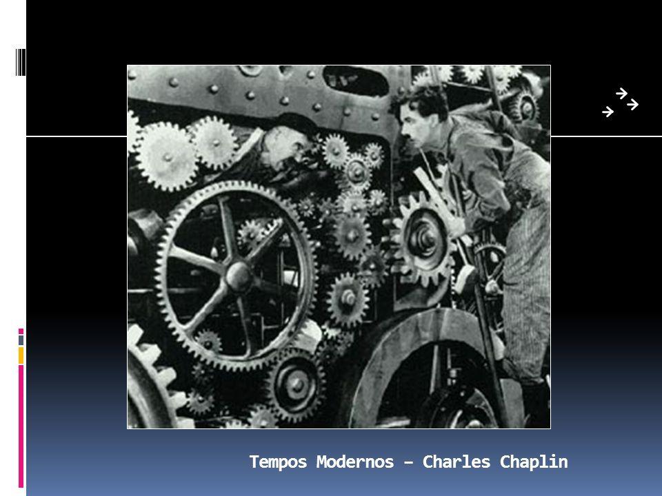 Tempos Modernos – Charles Chaplin