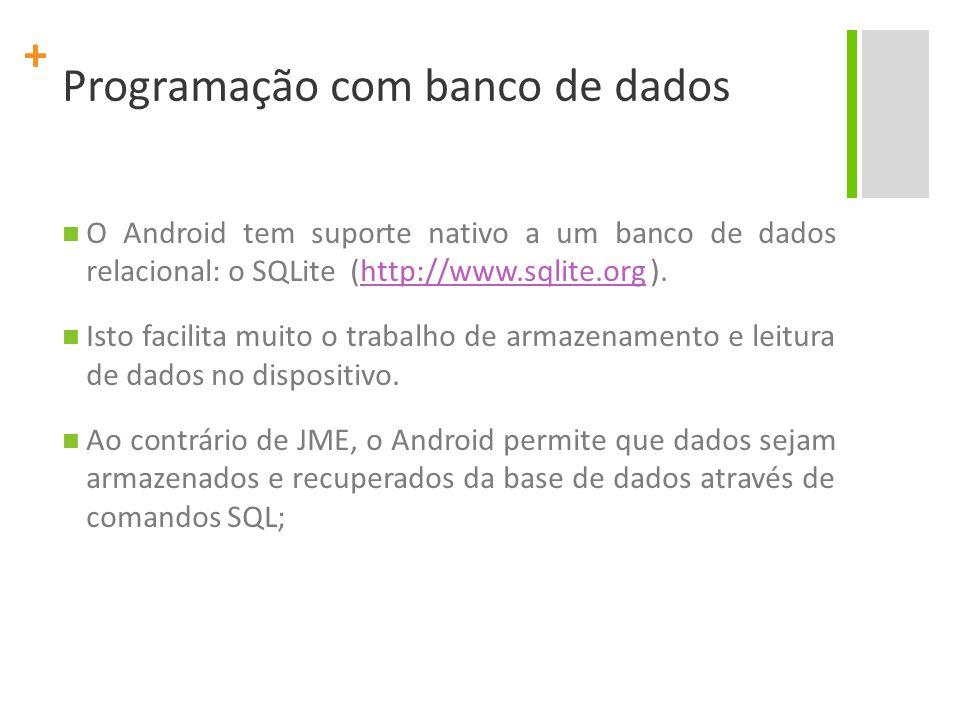 + Construindo uma aplicação simples main.xml <RelativeLayout xmlns:android=http://schemas.android.com/apk/res/android http://schemas.android.com/apk/res/android android:layout_width= fill_parent android:layout_height= fill_parent > <com.google.android.maps.MapView android:id= @+id/mapView android:layout_width= fill_parent android:layout_height= fill_parent android:enabled= true android:clickable= true android:apiKey= 0B0-L7d2MIQm2lx81czA67LoDbg-m0qDjH0iqXA />