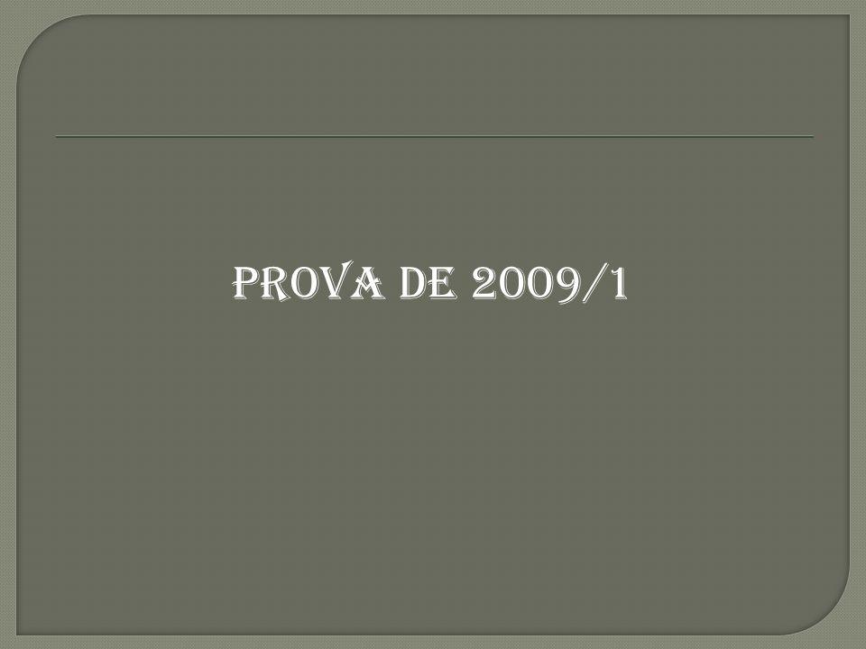 PROVA DE 2009/1