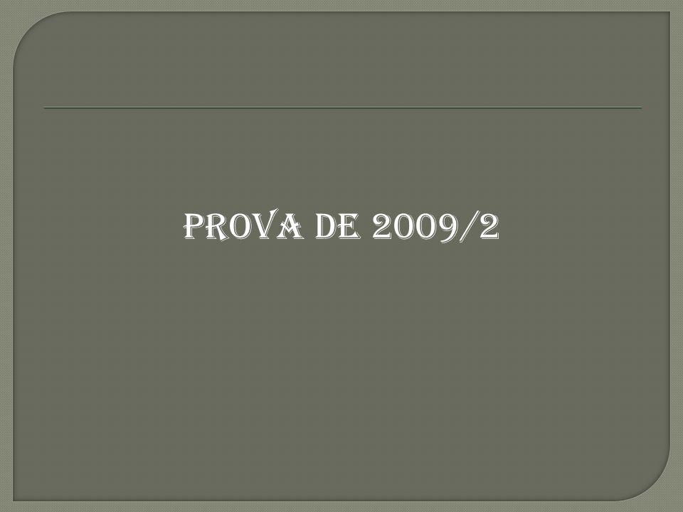 PROVA DE 2009/2