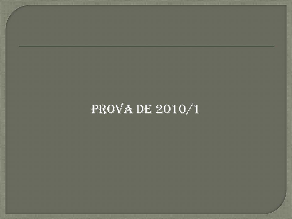PROVA DE 2010/1