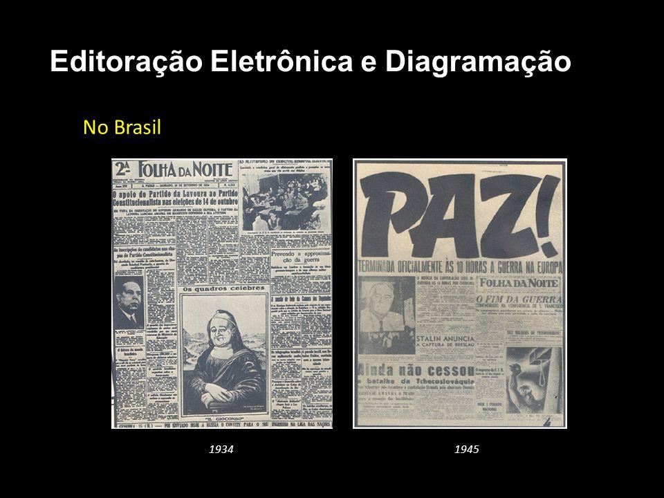 Editoração Eletrônica e Diagramação No Brasil 19341945