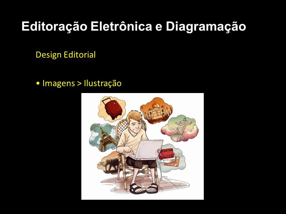 Editoração Eletrônica e Diagramação Design Editorial Imagens > Ilustração