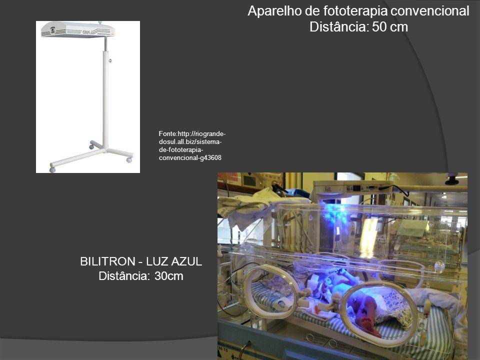 Fonte:http://riogrande- dosul.all.biz/sistema- de-fototerapia- convencional-g43608 Aparelho de fototerapia convencional Distância: 50 cm BILITRON - LUZ AZUL Distância: 30cm