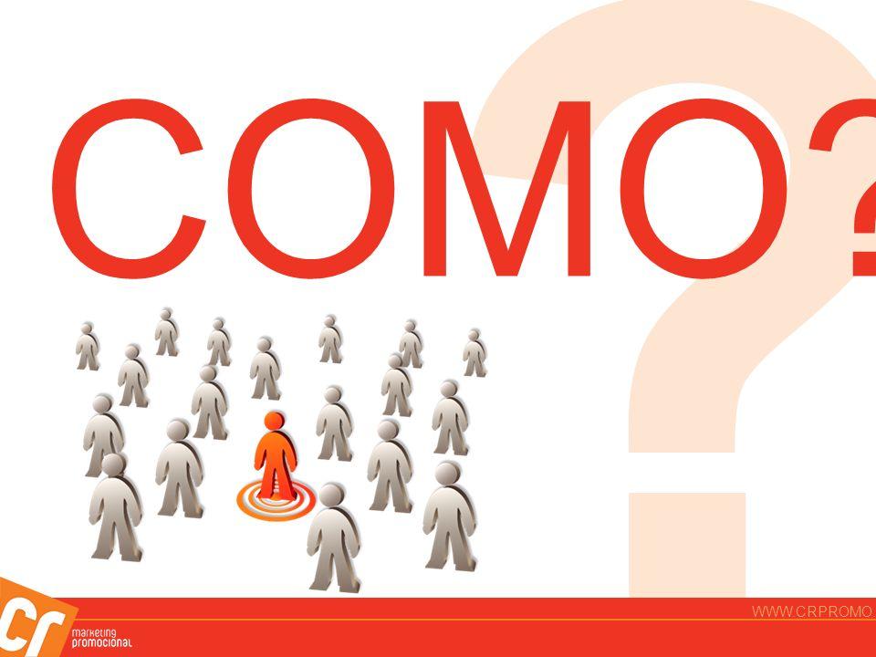 ? COMO? WWW.CRPROMO.COM.BR