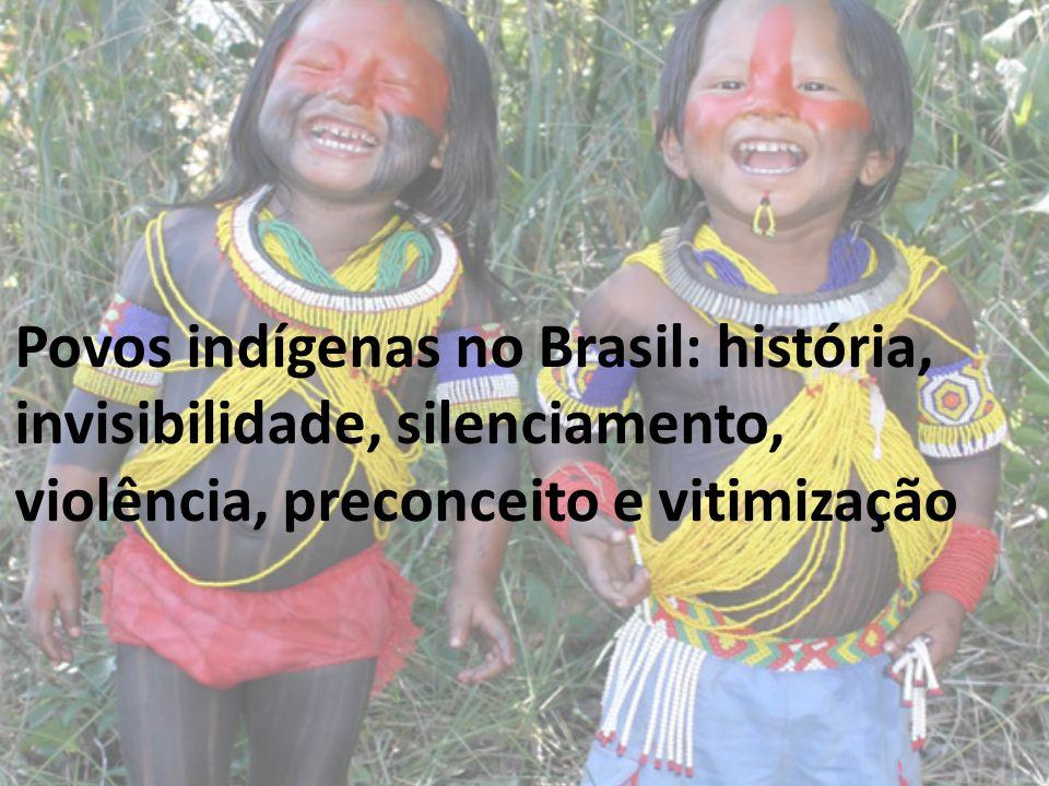Trajetória indígena no Brasil: Quem são estes povos, porque o chamamos de índios.