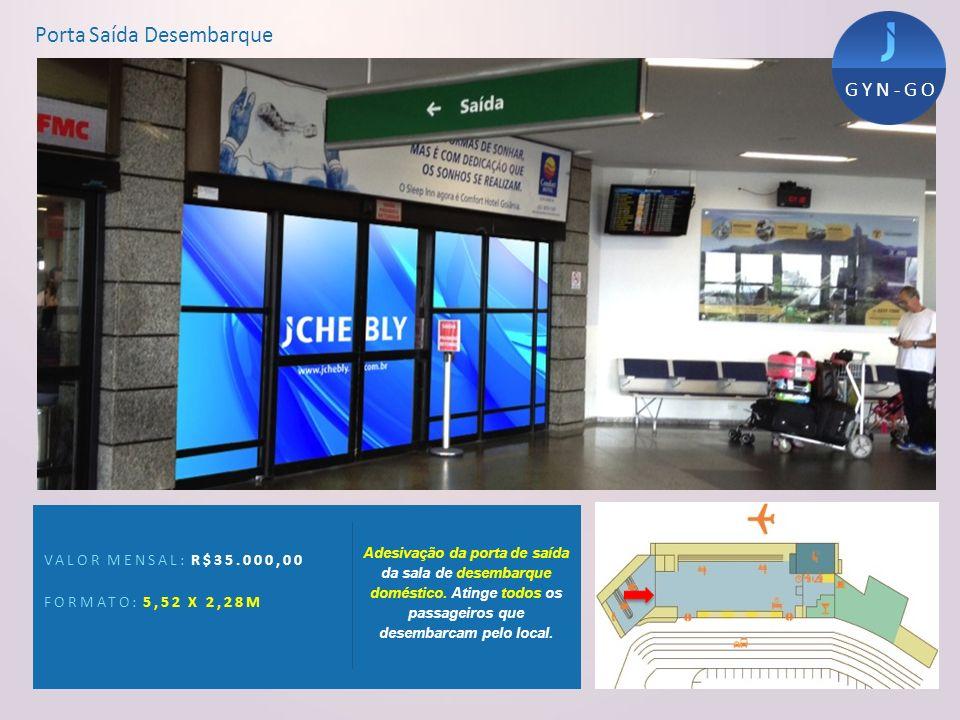 Porta Saída Desembarque VALOR MENSAL: R$35.000,00 FORMATO: 5,52 X 2,28M Adesivação da porta de saída da sala de desembarque doméstico. Atinge todos os