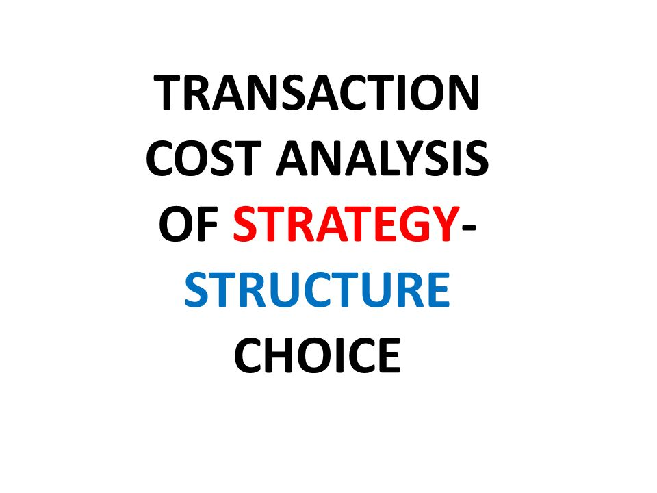 Corporate Strategy can be seen as a way of reducing transaction costs by internalization Fonte: Jones & Hill (1988)