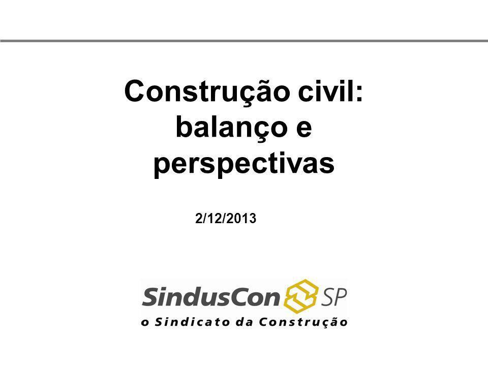 Construção civil: balanço e perspectivas 2/12/2013