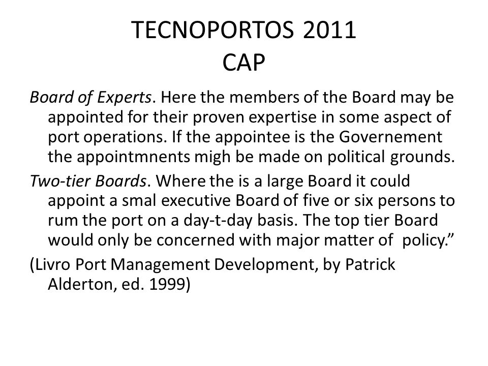 TECNOPORTOS 2011 CAP Board of Experts.