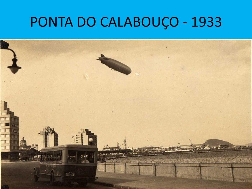 PONTA DO CALABOUÇO - 1933