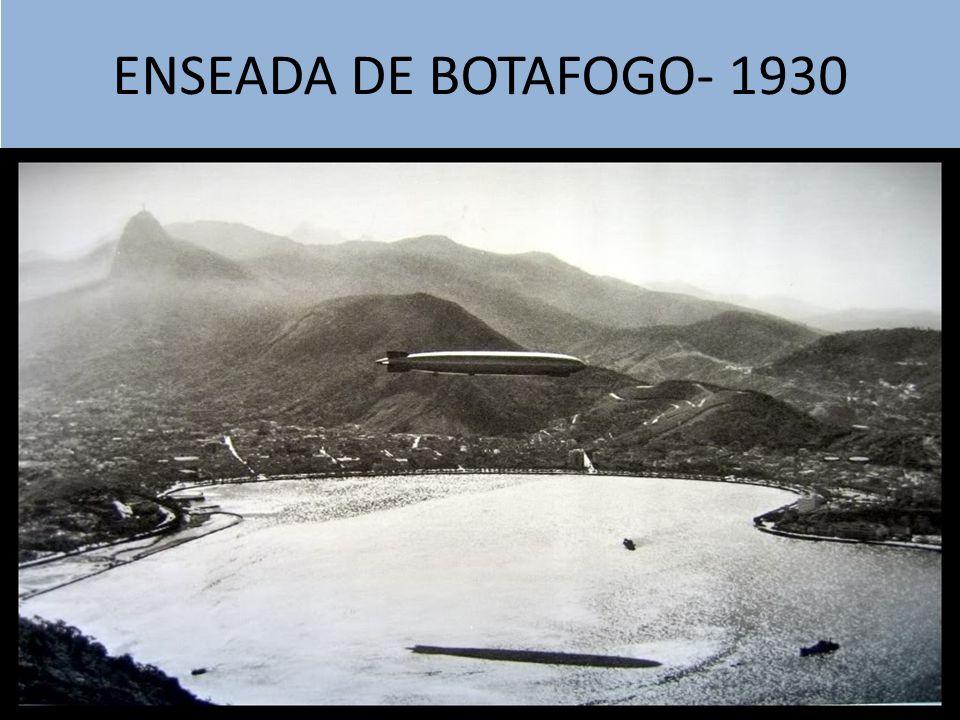 ENSEADA DE BOTAFOGO- 1930