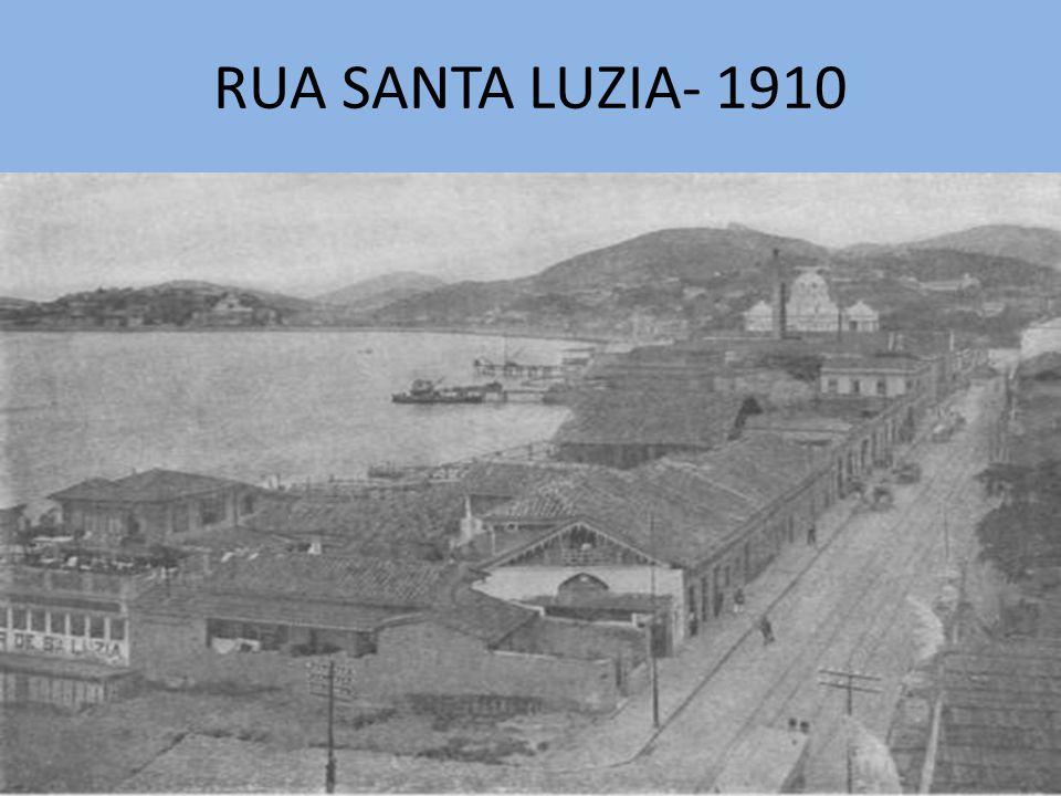 RUA SANTA LUZIA- 1910
