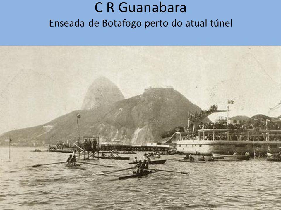C R Guanabara Enseada de Botafogo perto do atual túnel