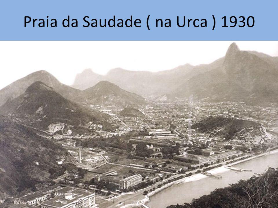 Praia da Saudade ( na Urca ) 1930
