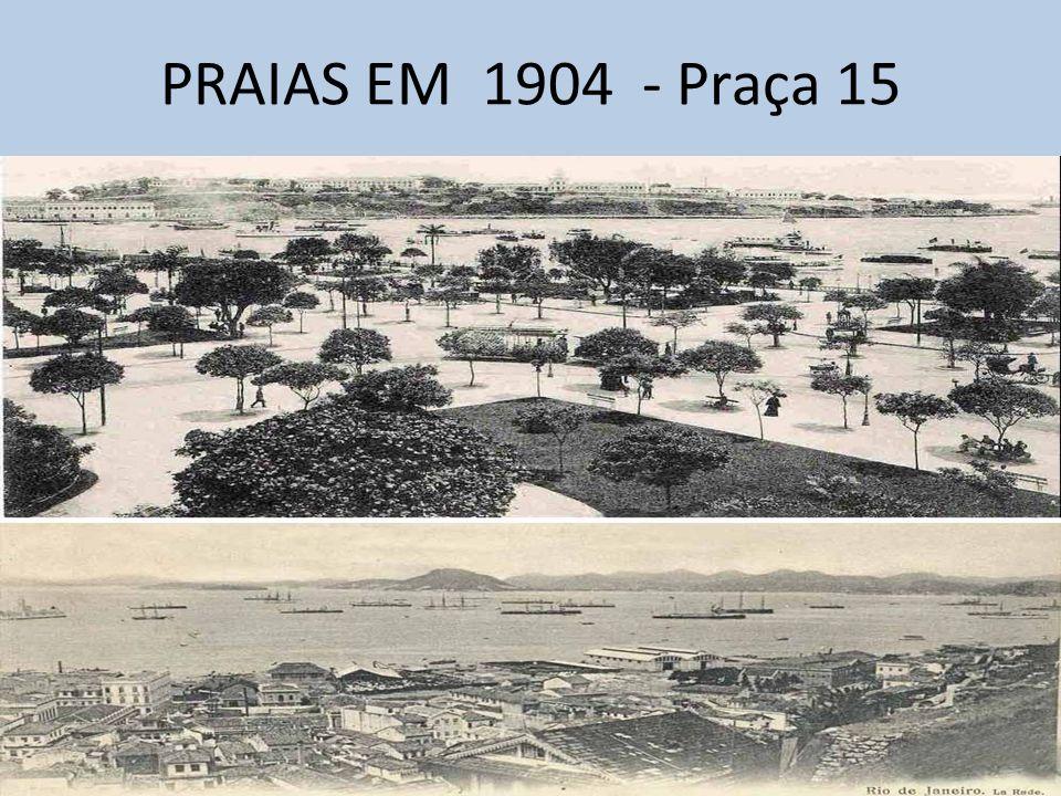 PRAIAS EM 1904 - Praça 15