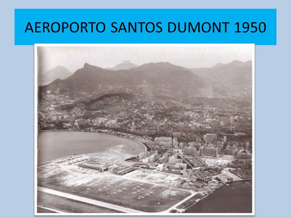 AEROPORTO SANTOS DUMONT 1950
