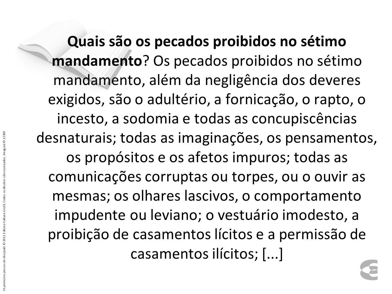 Quais são os pecados proibidos no sétimo mandamento.