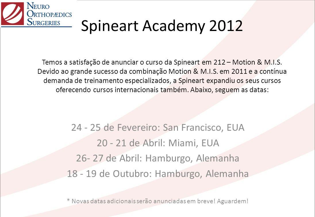 Spineart Academy 2012 Temos a satisfação de anunciar o curso da Spineart em 212 – Motion & M.I.S. Devido ao grande sucesso da combinação Motion & M.I.