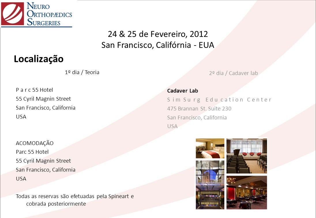 24 & 25 de Fevereiro, 2012 San Francisco, Califórnia - EUA 1º dia / Teoria P a r c 55 Hotel 55 Cyril Magnin Street San Francisco, California USA ACOMO