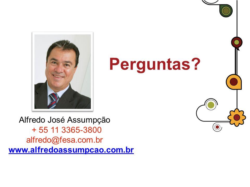 Perguntas? www.alfredoassumpcao.com.br Alfredo José Assumpção + 55 11 3365-3800 alfredo@fesa.com.br