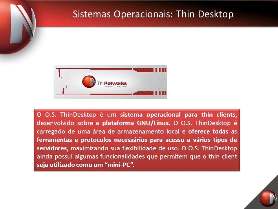 Sistemas Operacionais: Thin Desktop O O.S.