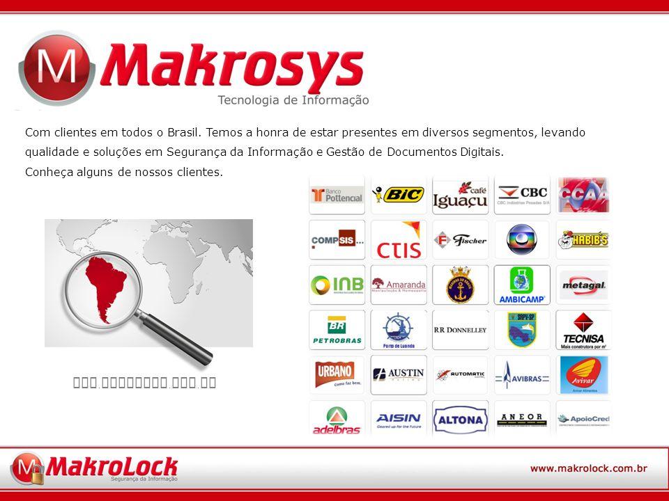 Com clientes em todos o Brasil.
