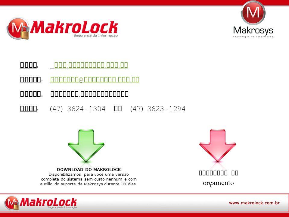 Site : www.makrolock. com. br www. makrolock. com.