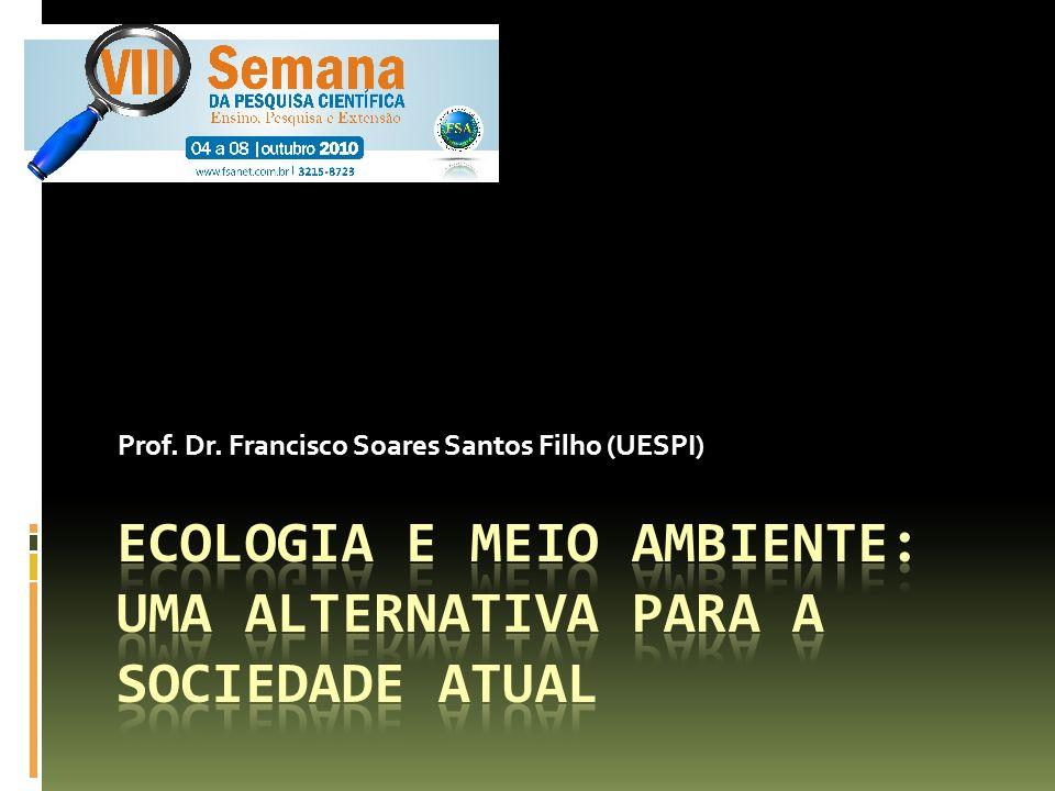 Prof. Dr. Francisco Soares Santos Filho (UESPI)