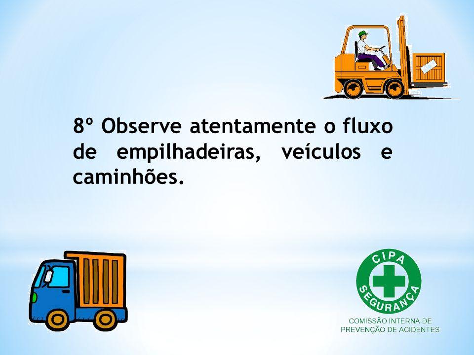 9º Na todos os resíduos produzidos são reciclados, ou destinados adequadamente, portanto, por favor, jogue o lixo nos recipientes apropriados, seguindo a sinalização.