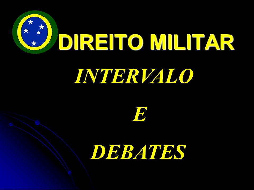 3. CONCLUSÃO. DIREITO MILITAR