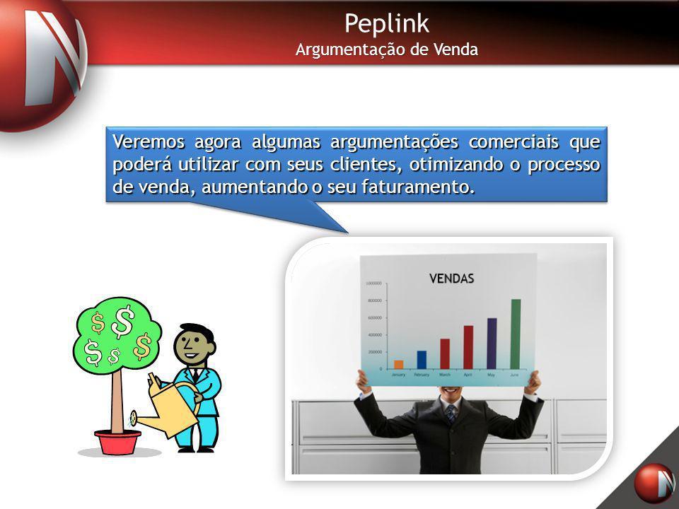 Peplink Argumentação de Venda Veremos agora algumas argumentações comerciais que poderá utilizar com seus clientes, otimizando o processo de venda, au