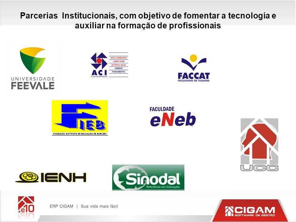 Parcerias Institucionais, com objetivo de fomentar a tecnologia e auxiliar na formação de profissionais