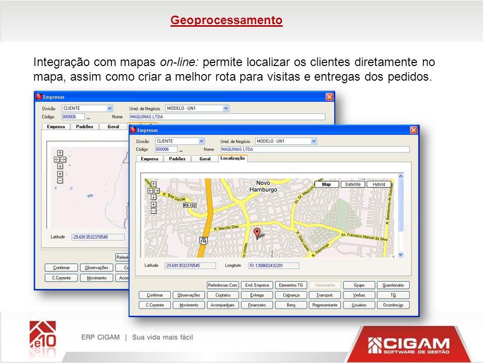 Integração com mapas on-line: permite localizar os clientes diretamente no mapa, assim como criar a melhor rota para visitas e entregas dos pedidos. G