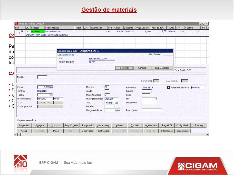 Configurador de Produto Permite o gerenciamento de produtos configuráveis, facilitando o processo de venda e validação das variáveis de produtos com d