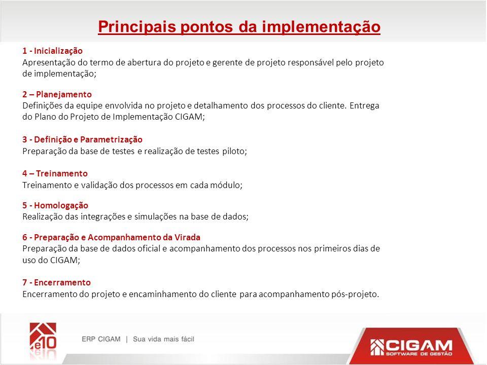 1 - Inicialização Apresentação do termo de abertura do projeto e gerente de projeto responsável pelo projeto de implementação; 2 – Planejamento Defini