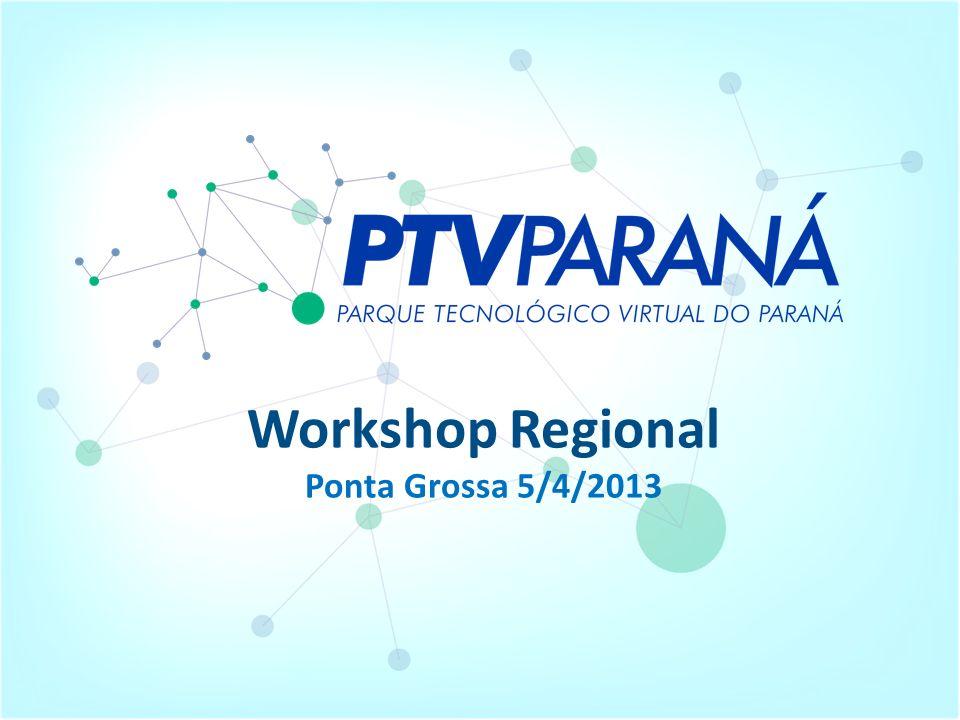 Workshop Regional Ponta Grossa 5/4/2013