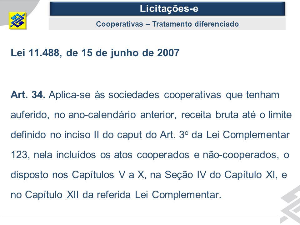 Diretoria de Governo Lei 11.488, de 15 de junho de 2007 Art.