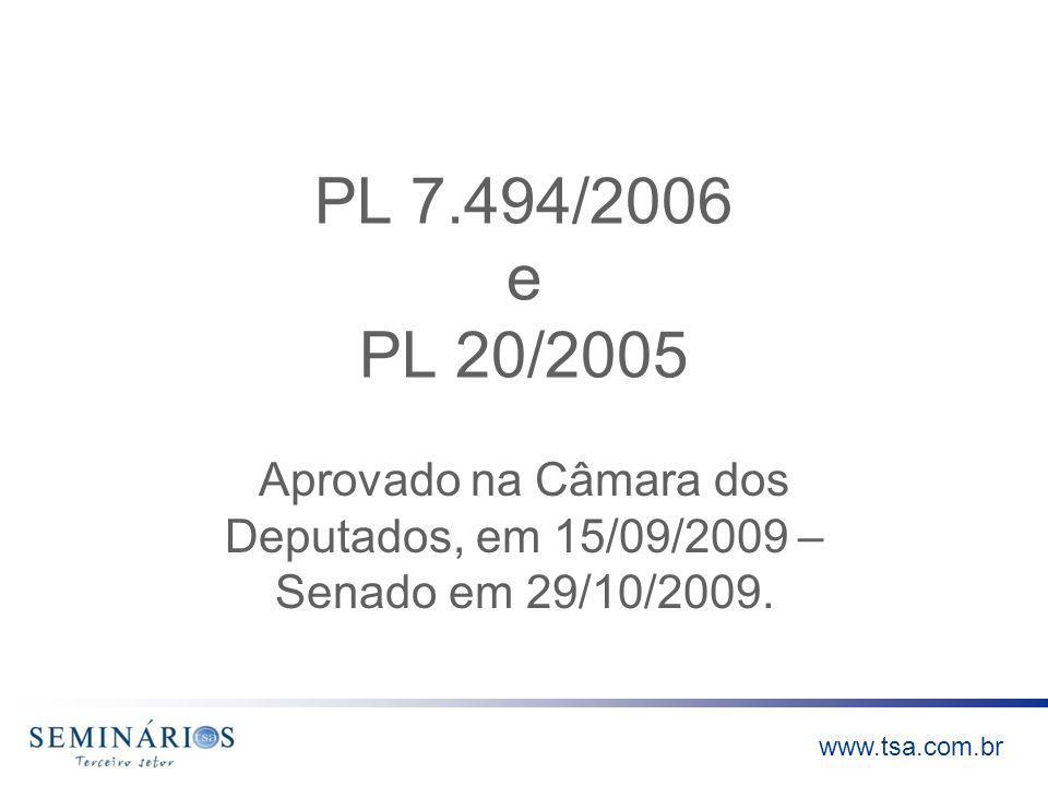 www.tsa.com.br Lembramos que: Segue para sanção presidencial, onde pode ser totalmente vetado, vetado em parte ou aprovado e seguirá para publicação.