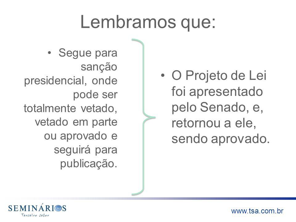 www.tsa.com.br Requisitos: V.Mantenha escrituração contábil regular que registre as receitas e despesas, bem como a aplicação em gratuidade, de forma segregada, em consonância com as normas emanadas do Conselho Federal de Contabilidade;